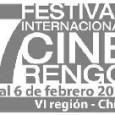 COMPETENCIA 2011 7º FESTIVAL INTERNACIONAL DE CINE RENGO 2011 1.- FECHA DEL CERTAMEN: Se desarrollará...